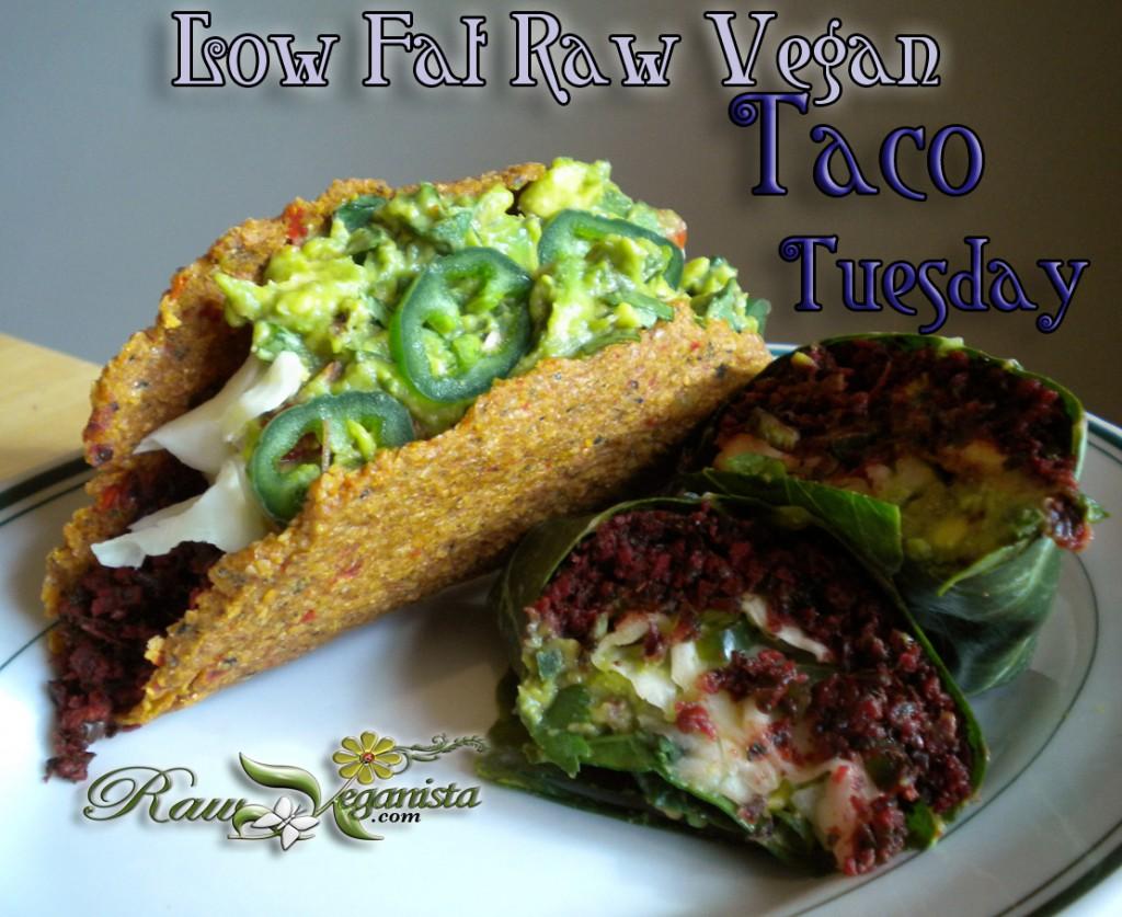 Low Fat Raw Vegan Taco Tuesday